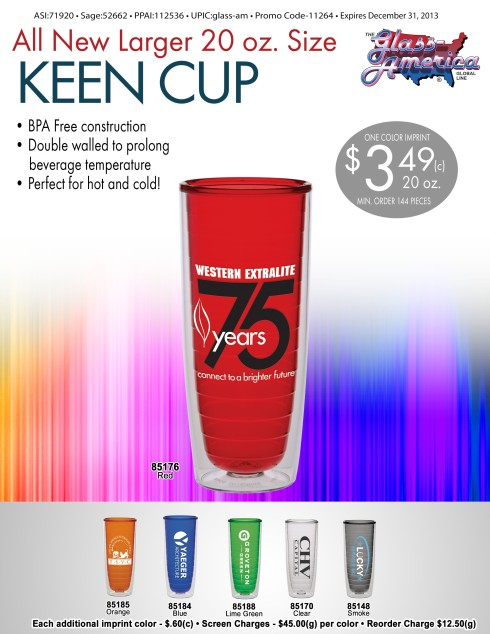 New 20 oz. Keen Cup Collection by Glass America.