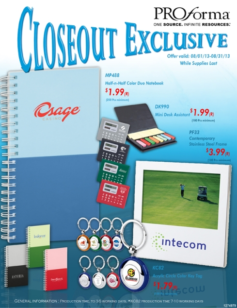 Close Out items valid from 07.10.13-08.31.13