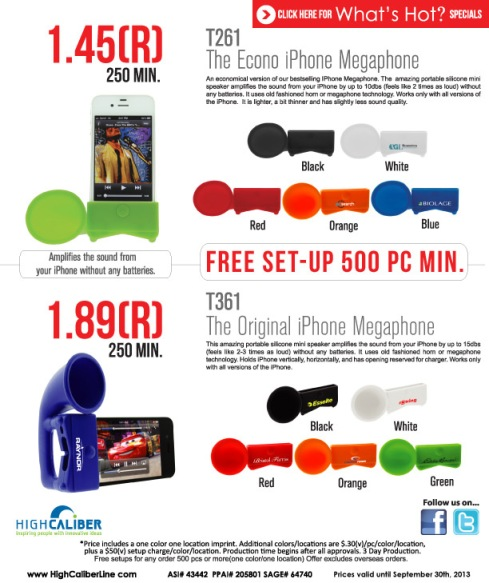 What's Hot?    Free Setup on iPhone Megaphones 500pc Min.